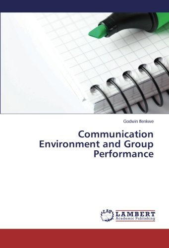 Download Communication Environment and Group Performance pdf epub