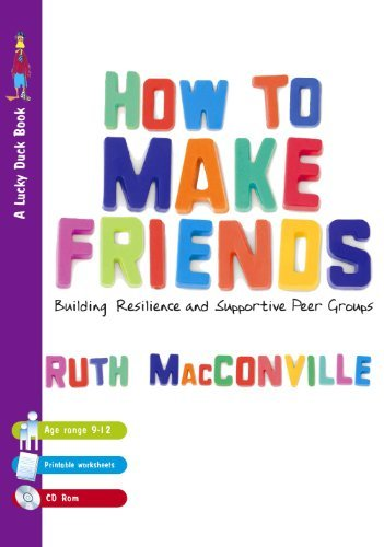 Download How to Make Friends: Building Resilience and Supportive Peer Groups (Lucky Duck Books) Pdf