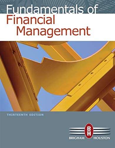 Fundamentals of Financial Management (with Thomson ONE - Business School Edition) from Brand: South western cengage learning
