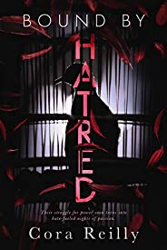 Bound By Hatred (Born in Blood Mafia Chronicles Book 3) (English Edition)