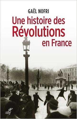 Couverture Une histoire des Révolutions en France