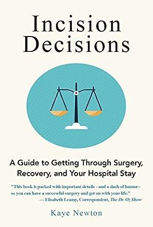 Incision Decisions