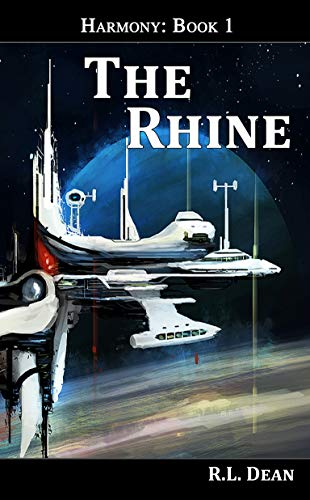 The Rhine (Harmony Book 1) by [Dean, R.L.]