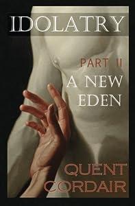 A New Eden (Idolatry) (Volume 2)