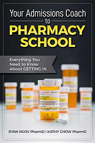 Your Admissions Coach to Pharmacy School: Everything You Need to Know About Getting In