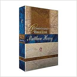 Comentário Bíblico de Matthew Henry - Volume Único