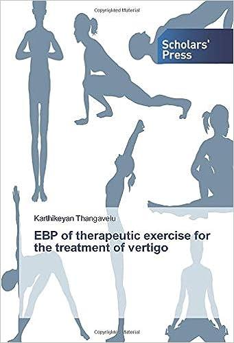 Ebp Of Therapeutic Exercise For The Treatment Of Vertigo Thangavelu Karthikeyan 9786138832560 Amazon Com Books