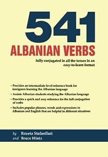 Albanian Grammar : Albanian Verbs Explained: Peter J  Barlow