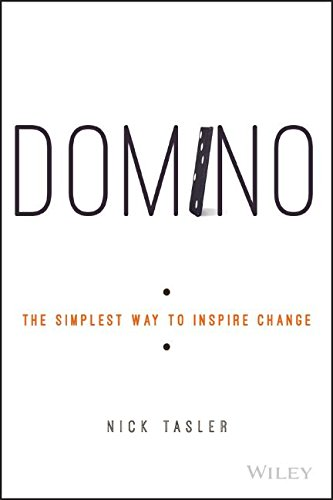 Pdf Domino The Simplest Way To Inspire Change Read Best Epub By