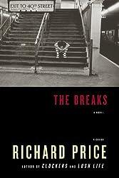 The Breaks: A Novel