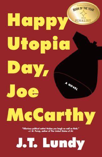 Book: Happy Utopia Day, Joe McCarthy by J.T. Lundy