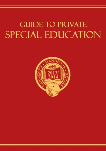 Guide to Private Special Education 2013/2014: A Descriptive Survey of Special-Needs Schools and Programs