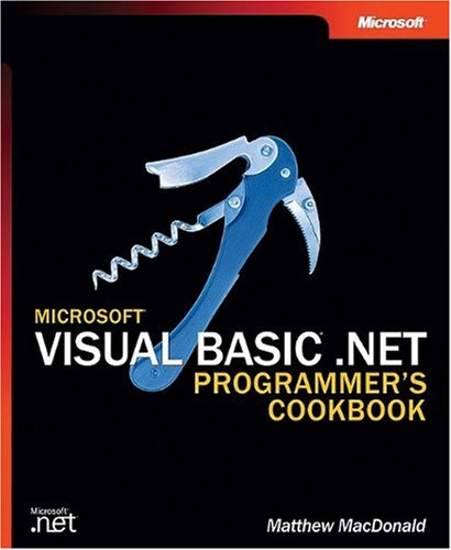 Microsoft Visual Basic .NET Programmer's Cookbook (Pro-Developer) by Microsoft Press