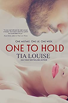 One to Hold (Derek & Melissa): A thrilling, second-chance military romance. by [Louise, Tia]
