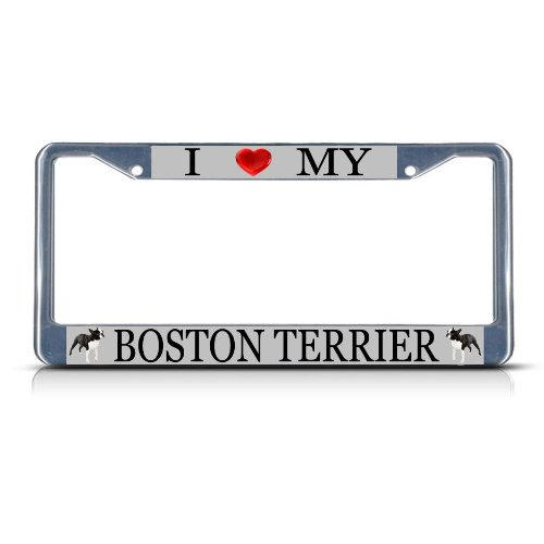 Fastasticdeals I Love My Boston Terrier Dog Heavy Duty Metal License Plate Frame Tag Border Boston Terrier License Plate