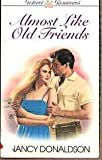 Almost Like Old Friends (Promise Romances, No 30)