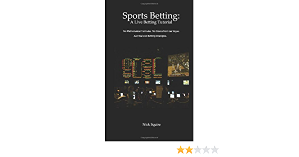 Live betting a sports betting tutorial soccer lay betting system