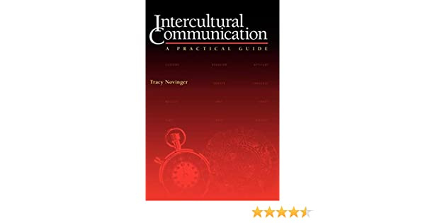 Intercultural Communication : A Practical Guide: Tracy
