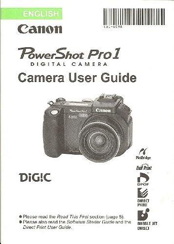canon powershot pro1 digital camera original user guide instruction rh amazon com Cameras Digital Canon El4ph Canon Camera User Manual