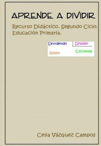 Descargar Libro Aprende A Dividir Celia Vázquez Campos