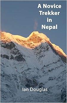 Descargar Torrent Ipad A Novice Trekker In Nepal Novelas PDF