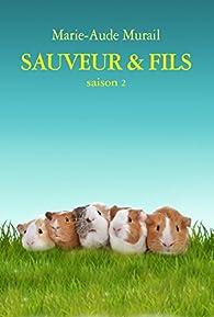 Sauveur & Fils, saison 2 par Marie-Aude Murail