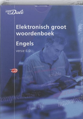 Van Dale Elektronisch Groot Woordenboek Engels 6.0 Dutch English Electronic Dictionary Software