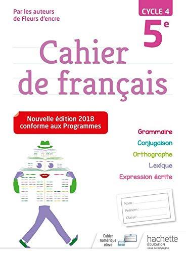 Cahier de français cycle 4 / 5e - Ed. 2018 Broché – 5 septembre 2018 Chantal Bertagna Carrier Hachette Éducation 201395347X