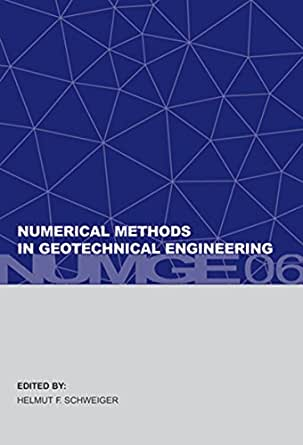 Numerical Methods in Geotechnical Engineering: Sixth