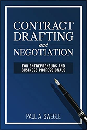 Contract Drafting and Negotiation for Entrepreneurs and Business Professionals