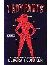 Ladyparts: A Memoir