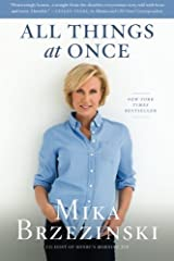 All Things at Once by Mika Brzezinski (2010-11-30) Paperback