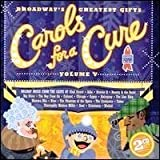 Broadway's Greatest Gifts: Carols for a Cure, Vol. 5