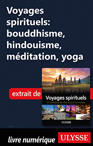 Amazon Com Voyages Spirituels Bouddhisme Hindouisme
