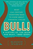 Bull!: A History of the Boom and Bust, 1982-2004