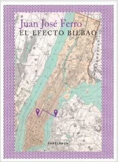 Amazon.com: EL EFECTO BILBAO (9789585788558): JUAN JOSE ...