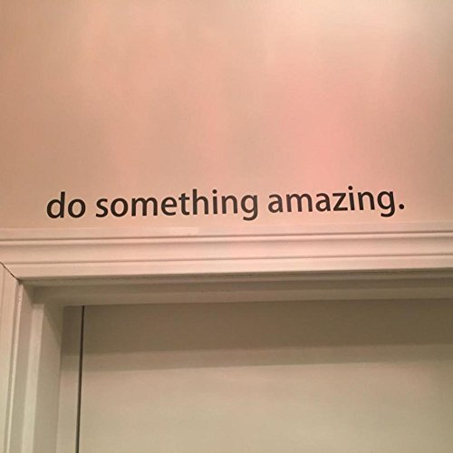 AIMTOPPY Do Something Amazing Decal Living Room Bedroom Vinyl Carving Wall  Decal Sticker (A)