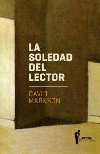 La soledad del lector (Spanish Edition)