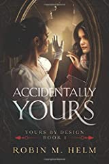 Accidentally Yours (Yours by Design) Paperback