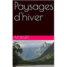 Paysages d'hiver (French Edition)