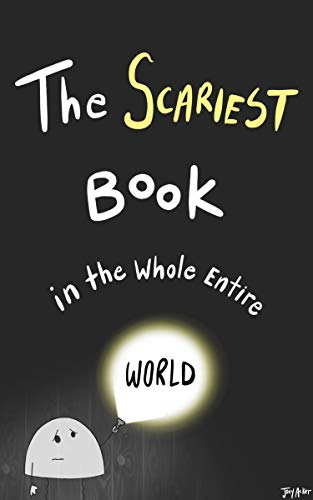 The Scariest Book in the Whole Entire World (Entire World Books 2) by [Acker, Joey]