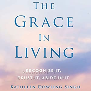 The Grace in Living Audiobook