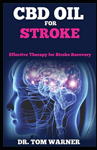41kE%2BZj0FLL - CBD OIL FOR STROKE: Effective Therapy  for Stroke Recovery