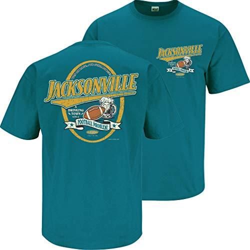 Jacksonville Football Fans. Jacksonville A Drinking Town with A Football Problem T-Shirt (Sm-5X) (Short Sleeve, Medium)