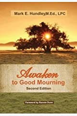 Awaken to Good Mourning, Second Edition Paperback