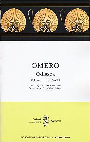 Odissea Testo Greco A Fronte Omero 9788804648727 Amazon Com Books