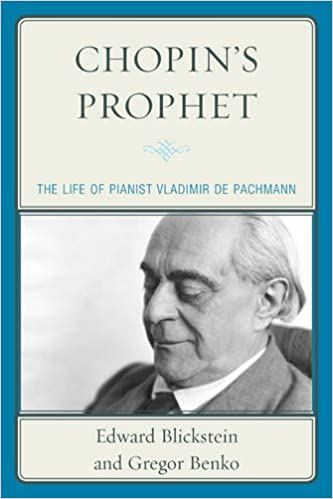Book Chopin's Prophet: The Life of Pianist Vladimir de Pachmann