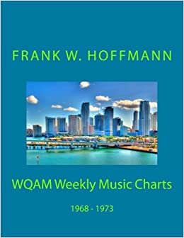 Book WQAM Weekly Music Charts: 1968 - 1973