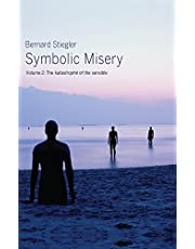 Symbolic Misery, Volume 2: The Catastrophe of the Sensible