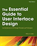 The Essential Guide to User Interface Design: An